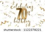 celebrating 70th birthday gold... | Shutterstock . vector #1122378221