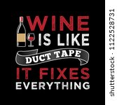 wine funny quote and saying.... | Shutterstock .eps vector #1122528731