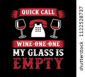 wine funny quote and saying.... | Shutterstock .eps vector #1122528737