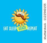 eat sleep beach repeat vector...   Shutterstock .eps vector #1122540155