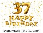 raster copy happy birthday 37th ... | Shutterstock . vector #1122677384