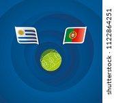 uruguay vs portugal flags... | Shutterstock .eps vector #1122864251
