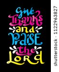 hand lettered give thanks to... | Shutterstock .eps vector #1122963827