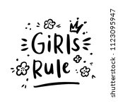girls rule. the hand drawing... | Shutterstock .eps vector #1123095947