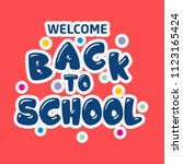 back to school typography with...   Shutterstock .eps vector #1123165424