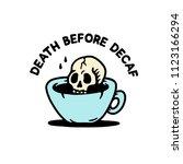 skull death before decaf color... | Shutterstock .eps vector #1123166294