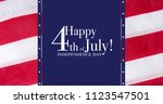 happy 4th of july greeting with ... | Shutterstock . vector #1123547501