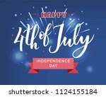 hand sketched happy fourth of... | Shutterstock .eps vector #1124155184