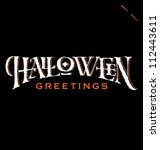 'halloween greetings' hand... | Shutterstock .eps vector #112443611