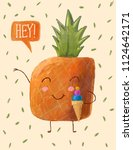cute and funny pineapple... | Shutterstock . vector #1124642171