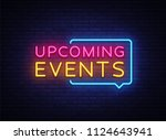 upcoming events neon signs .... | Shutterstock . vector #1124643941
