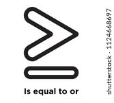 is equal to or greater than... | Shutterstock .eps vector #1124668697