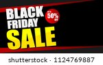black friday sale banner... | Shutterstock .eps vector #1124769887