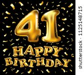 raster copy happy birthday 41th ... | Shutterstock . vector #1125148715