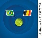 brazil vs belgium flags... | Shutterstock .eps vector #1125471284