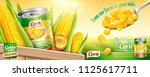 organic canned corn ads with a... | Shutterstock .eps vector #1125617711