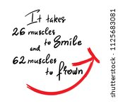 it takes 26 muscles to smile ... | Shutterstock .eps vector #1125683081