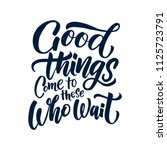 handdrawn lettering of a phrase ... | Shutterstock .eps vector #1125723791