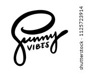 summer vibes hand drawn vector... | Shutterstock .eps vector #1125723914