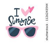 i love summer. hand lettered... | Shutterstock .eps vector #1126243544