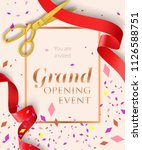 grand opening event lettering... | Shutterstock .eps vector #1126588751