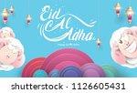muslim holiday eid al adha. the ... | Shutterstock .eps vector #1126605431