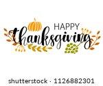 hand drawn happy thanksgiving...   Shutterstock .eps vector #1126882301