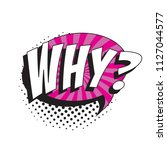 question why  in retro comic... | Shutterstock .eps vector #1127044577