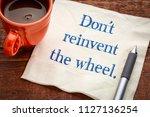 do not reinvent the wheel  ... | Shutterstock . vector #1127136254