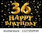 raster copy happy birthday 36th ... | Shutterstock . vector #1127203934