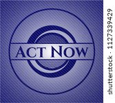 act now badge with jean texture | Shutterstock .eps vector #1127339429