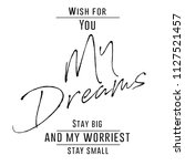 my dreams modern fashion slogan ... | Shutterstock .eps vector #1127521457