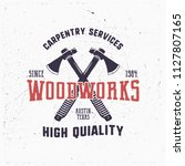 vintage hand drawn woodworks... | Shutterstock .eps vector #1127807165