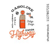 vintage gas station pump badge. ... | Shutterstock .eps vector #1127807231
