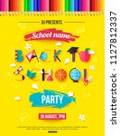 back to school party invitation.... | Shutterstock .eps vector #1127812337