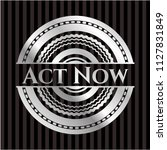 act now silver emblem or badge | Shutterstock .eps vector #1127831849
