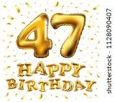 raster copy happy birthday 47th ... | Shutterstock . vector #1128090407