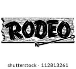 rodeo sign   retro clipart... | Shutterstock .eps vector #112813261