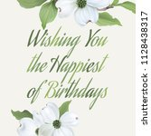 happy birthday   greeting card. ... | Shutterstock .eps vector #1128438317