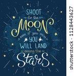 shoot for the moon poster hand...   Shutterstock .eps vector #1128443627