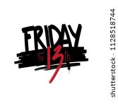 friday the 13th | Shutterstock .eps vector #1128518744