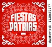 fiestas patrias  national... | Shutterstock .eps vector #1128653177