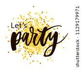 let's party lettering... | Shutterstock .eps vector #1129179971