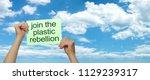 join the plastic rebellion...   Shutterstock . vector #1129239317