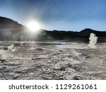 visiting el tatio  a geyser...   Shutterstock . vector #1129261061
