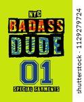 new york badass dude t shirt... | Shutterstock .eps vector #1129279724