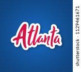 atlanta   handwritten name of... | Shutterstock .eps vector #1129461671