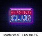 boxing club neon sign vector.... | Shutterstock .eps vector #1129508447