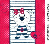 cute teddy bear sailor vector... | Shutterstock .eps vector #1129513931