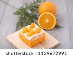 orange cake  and orange fruit | Shutterstock . vector #1129672991
